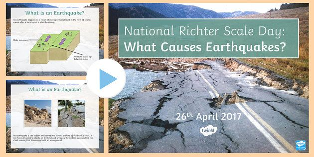 National Richter Scale Day: What Causes Earthquakes?