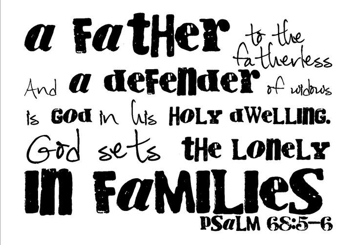 """God sets the lonely in families""  Psalm 68:5-6"