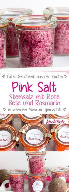 Rosafarbenes Salz | Rote Beete Rosmarin Steinsalz | ein tolles Geschenk aus der Küche #p …   – DIY Geschenkideen