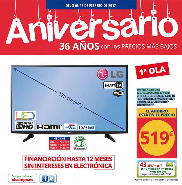 Catálogo Alcampo: Aniversario 36 aniversario -  Catálogo en vigor del 3 al 12 de Febrero. La portada del folleto es con la televisión Led LG 49UH610 por 519€, la televisión es espectacular, tiene un bonito diseño y tiene una gran calidad. TelevisiónLG 49UH610 125cm (49″)SMART1VYWIFI UHD 4K 3.840 X 2.160p, 1.200 Hz PMI, TDT2 HD, 3... #CatálogosAlcampo, #Folletosonline  #LG Ver en la web : https://ofertassupermercados.es/catalogo-alcampo-aniversario-36-an