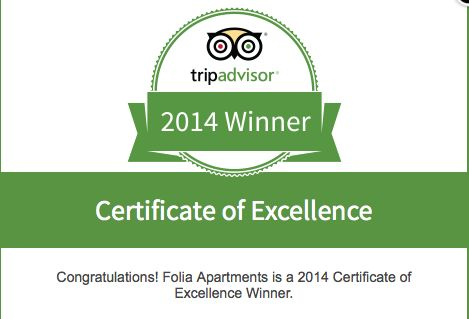 Folia Apartments with great pleasure received the Certificate of Excellence award from Tripadvisor. This award represents our devotion, hard work and loyalty to all our quests throughout the years. The positive reviews from our satisfied quests proved that our determination was appreciated and valued.  Thank you !!