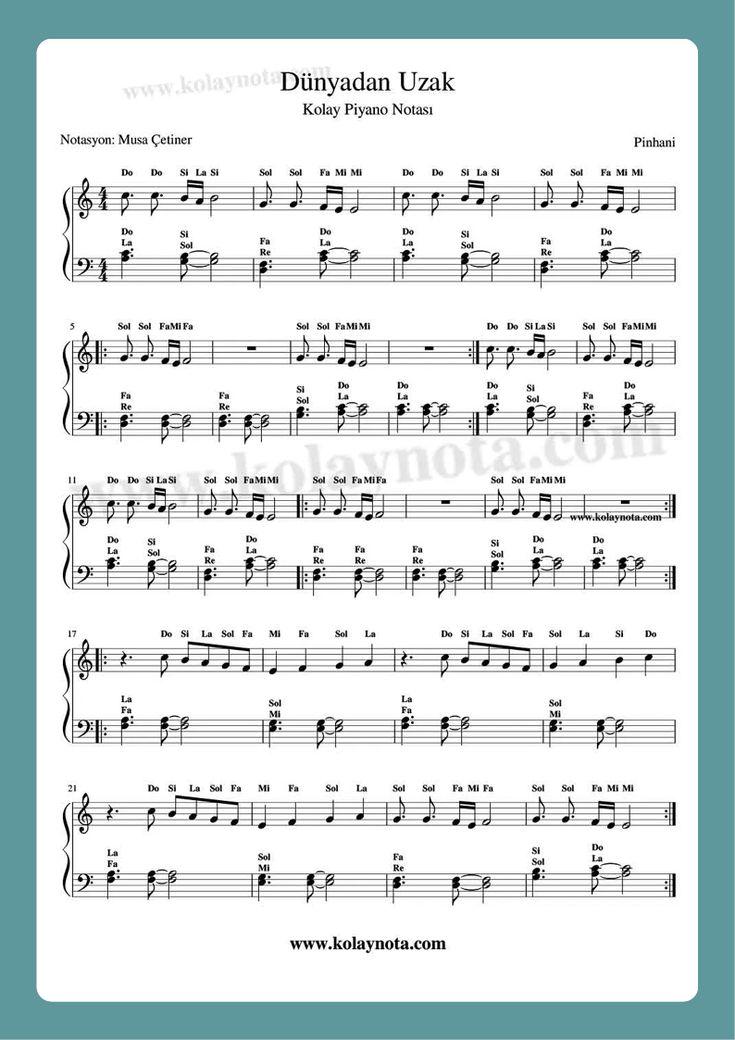 Dunyadan Uzak Kolay Piyano 2021 Piyano Sarkilar Muzik Notalari