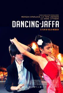 Dancing in Jaffa (2013) ... Renowned ball-room dancer Pierre Dulaine takes his program, Dancing Classrooms, back to his city of birth, Jaffa, to teach Jewish and Palestinian Israelis to dance and compete together. (13-Nov-2014)