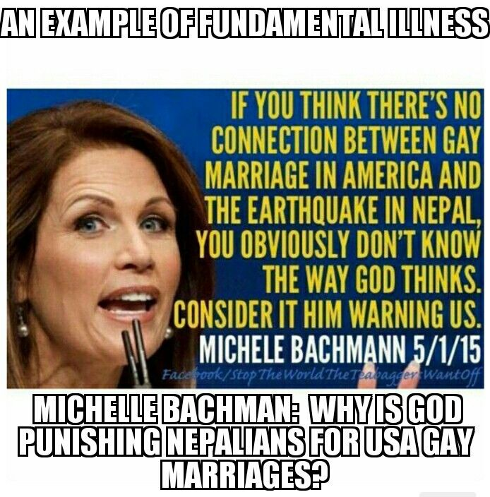 Fundamental illness, or, Bible Speak, is rampant stupidity across America, even being noted in its elected officials such as Michelle Bachman.