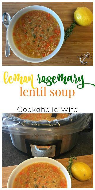 Cookaholic Wife: #ImprovCooking: Lemon Rosemary Lentil Soup