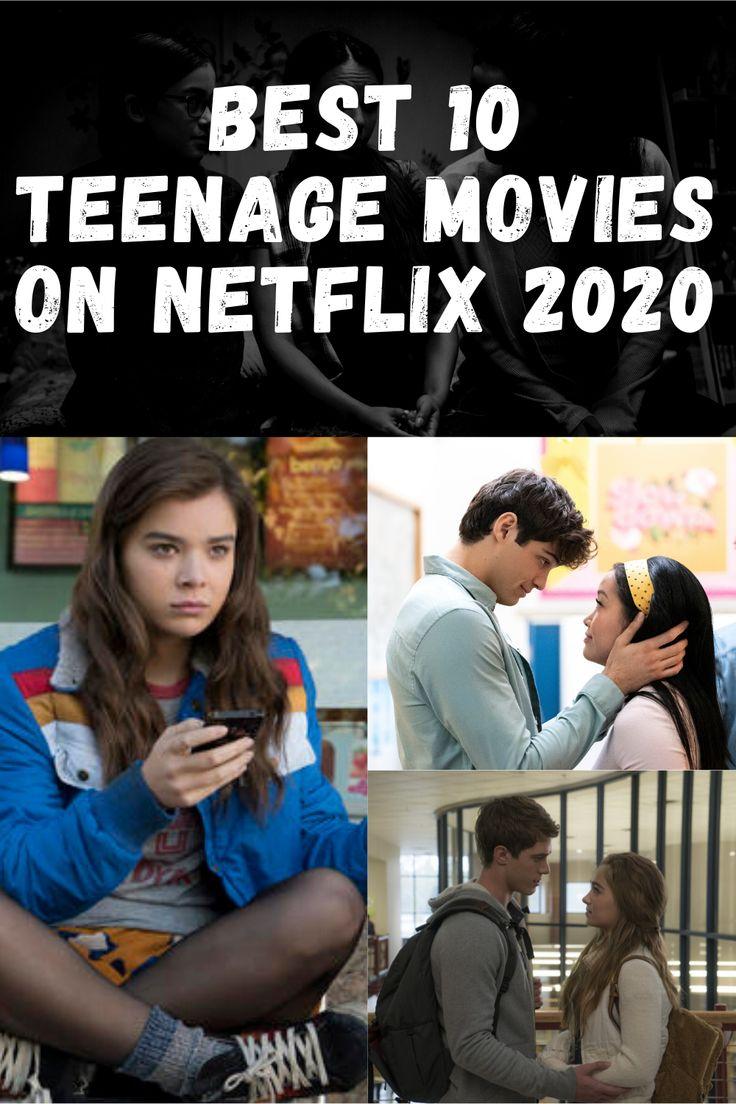 Best 10 Teenage movies on Netflix 2020 in 2020 Teenage