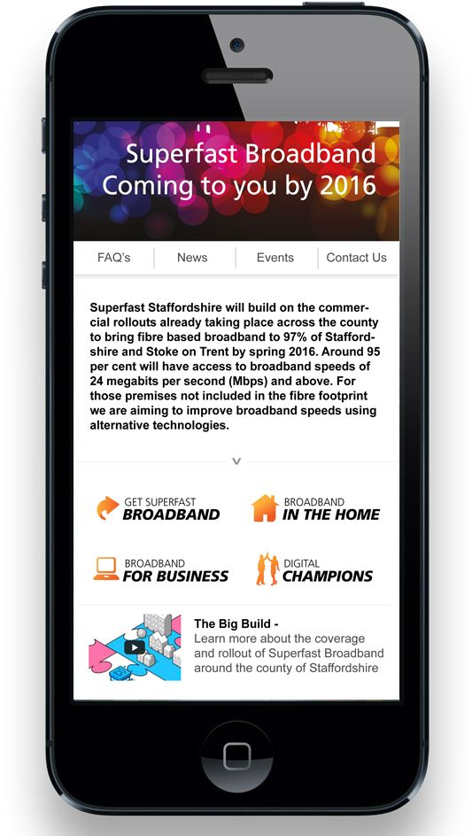 Superfast Staffordshire Website design and program. An initiative run by Staffordshire County Council in partnership with BT Openreach to bring fibre broadband to 97% of the county. www.superfaststaffordshire.co.uk - Designed by www.source-design.co.uk #WebDesign #Branding