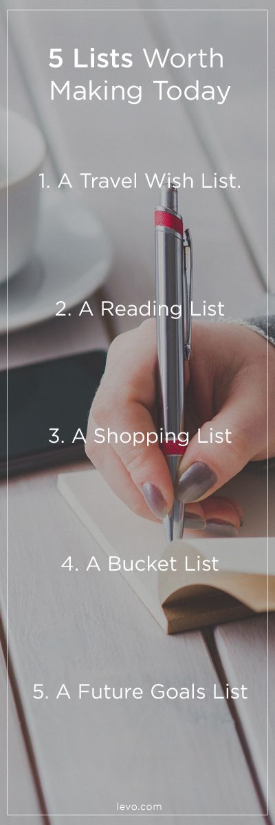 5 lists to make NOW / www.levo.com