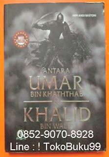 0852-9070-8928, toko buku islam, toko buku online, Line : ! TokoBuku99 Buku Antara UMAR Bin Khaththab & KHALID Bin Walid, by Hepi Andi Bastoni. Umar bin Kahaththab dan Khalid bin Walid, dua sosok fenomenal yang memiliki banyak kemiripan. Persamaan keduanya bukan hanya roman muka dan postur tubuh tapi juga kepribadian dan kekuatan jiwa. Namun ditengah kemiripan itu, keduanya punya karakter berbeda. Umar dn Khalid sama-sama berani. Tapi keberanian Umar lebih bersifat defensive, dan Khalid…