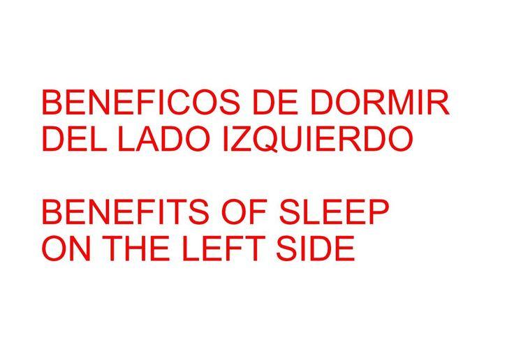 BENEFICIOS DE DORMIR DEL LADO IZQUIERDO - BENEFITS OF SLEEP ON THE LEFT ...