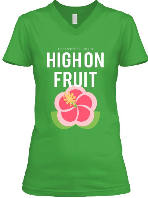 Do you feel high on fruit and want to shout it to the world? Then don't hold it back. This T-shirt will let people know how you feel. https://teespring.com/shop/high-on-fruit?aid=marketplace&tsmac=marketplace&tsmic=search#pid=381&cid=100108&sid=front