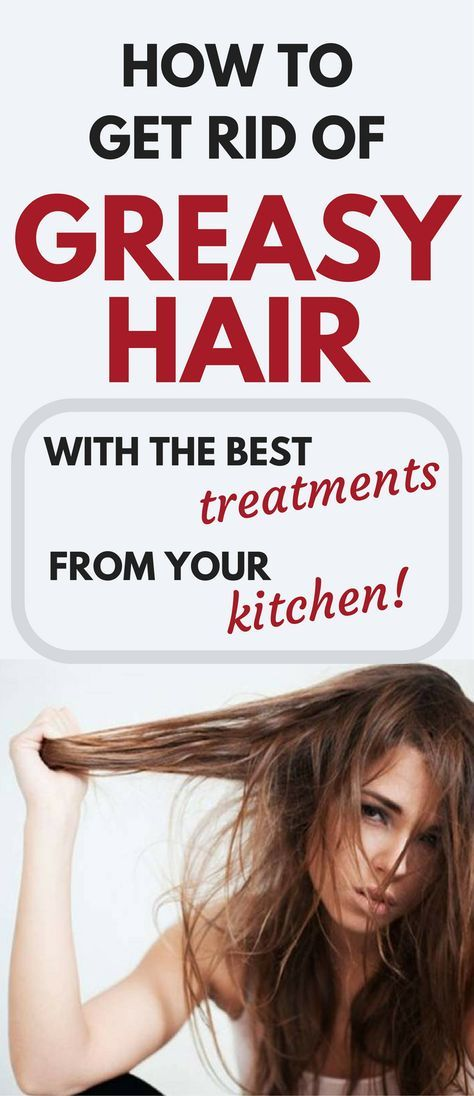 How To Get Rid Of Greasy Hair With The Best Treatments From Your Kitchen