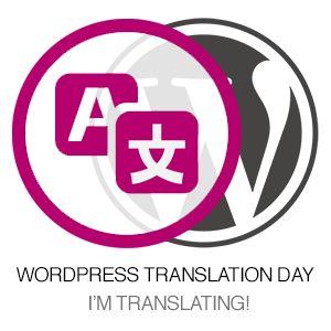 全球WordPress的翻譯日 - 24小時翻譯的WordPress。 幫助我們把WordPress的周圍world.Global WordPress的翻譯日更多的人  24小時翻譯的WordPress。 幫助我們把WordPress的世界各地更多的人。