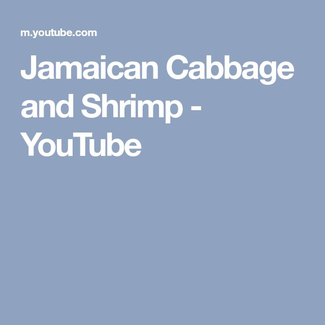 Jamaican Cabbage and Shrimp - YouTube