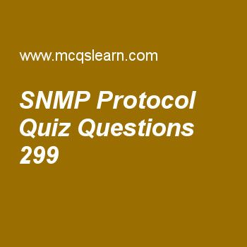 Learn quiz on snmp protocol, computer networks quiz 299 to practice. Free networking MCQs questions and answers to learn snmp protocol MCQs with answers. Practice MCQs to test knowledge on snmp protocol, channelization, guided transmission media, code division multiple access, frame relay and atm worksheets.  Free snmp protocol worksheet has multiple choice quiz questions as smi objects are named according to a, answer key with choices as hierarchical tree structure, domain name space...
