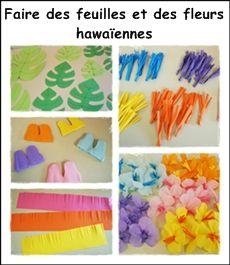 Faire des feuilles et des fleurs hawaïennes