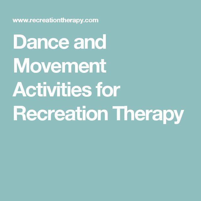 Dance and Movement Activities for Recreation Therapy