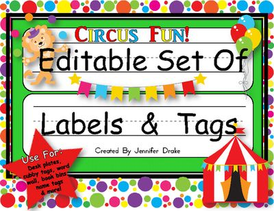 Desk Plates, Labels, Tags & More! **EDITABLE** ~Circus Theme~ from Jennifer Drake on TeachersNotebook.com (23 pages)