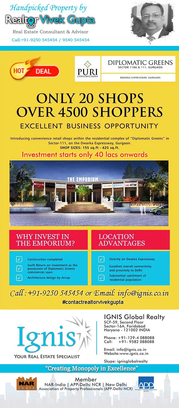 #puridiplomaticgreens #gurgaon only 20 shops for 4500 shoppers. Ready to move property . Pay over 10 months. Call #realtorvivekgupta on +91-9250545454 to book and buy
