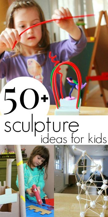 More than 50 3-D Art and Sculpture Ideas for Kids to work up, work big, and work 3 dimensional!
