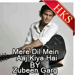 Remix Karaoke Songs  SONG NAME - Mere Dil Mein Aaj Kya Hai (Remix)  SINGER(S) - Resung By Zubeen Garg