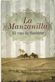 La manzanilla : el vino de Sanlúcar, por Javier Hidalgo & Christopher Fielden.  L/Bc 663.2 HID man  http://almena.uva.es/search~S1*spi?/cl%2FbC+663.2/cl+bc+663+2/51%2C179%2C278%2CE/frameset&FF=cl+bc+663+2+hid+man&1%2C1%2C