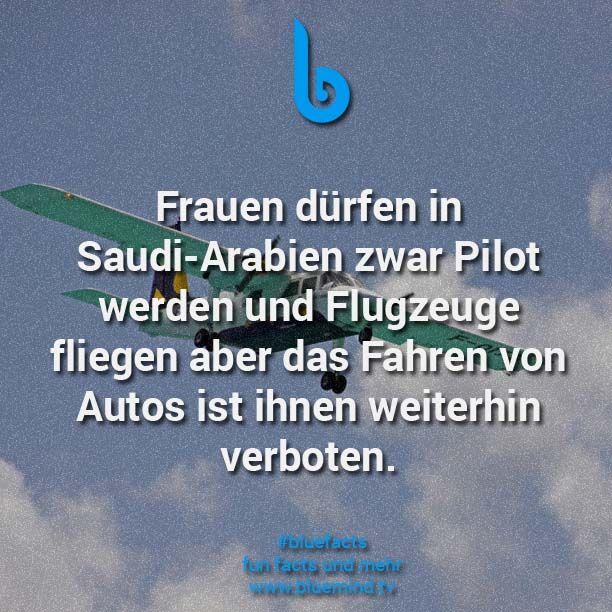 Frauen dürfen in Saudi-Arabien zwar Pilot werden und Flugzeuge fliegen aber das Fahren von Autos ist ihnen weiterhin verboten.