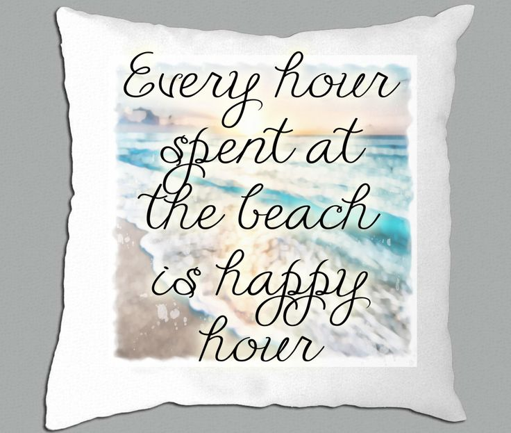 """Every hour spent at the beach is happy hour beach background white pillow cover 14""""x14"""" by PillowRiot on Etsy"""