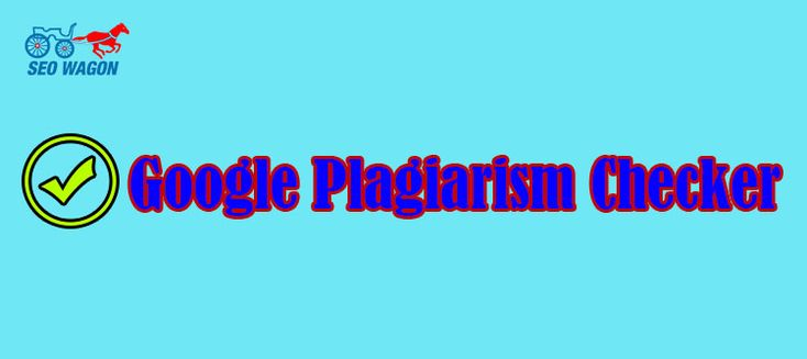 Google Plagiarism checker is most popular free option to check Plagiarism free of your content, web article, academic paper, report even dissertation