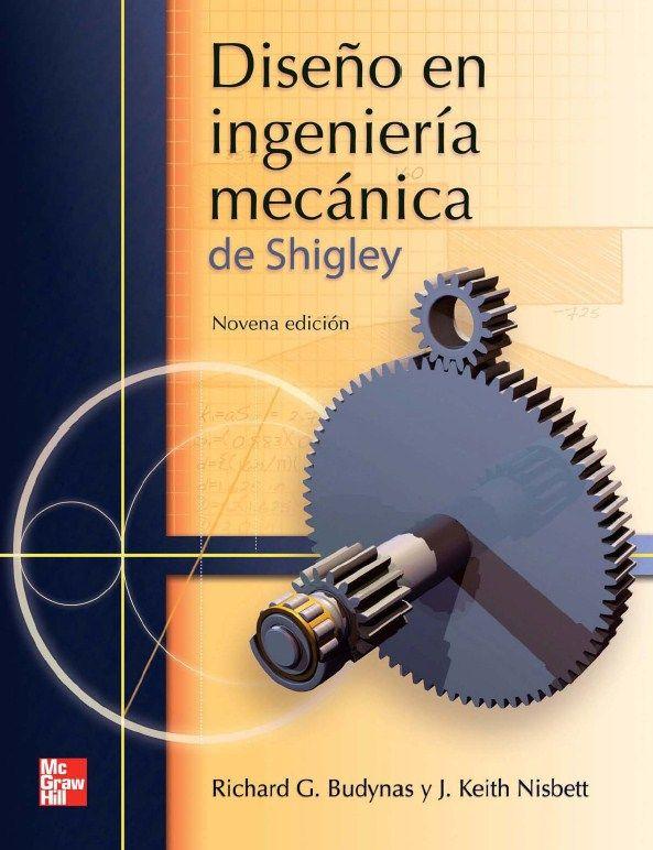 DISEÑO EN INGENIERIA MECANICA DE SHIGLEY 9ED.