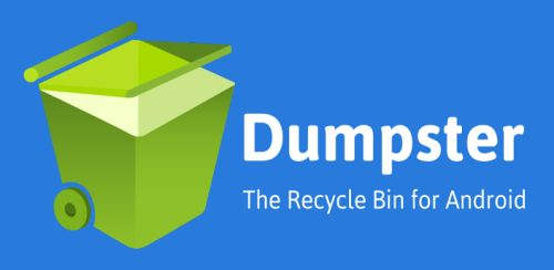 RESTORE DELETED PHOTOS, MUSIC, VIDEOS AND MORE WITH DUMPSTER-RECYCLE BIN APP