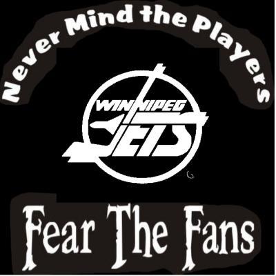 NEW Custom Screen Printed T-Shirt Winnipeg Jet  Never Mind The Players Fear Fans
