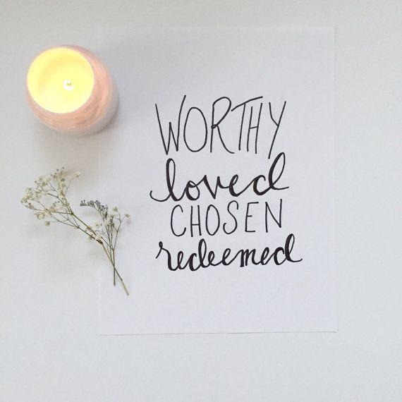 Worthy Loved Chosen Redeemed print by TinyTravelerCreative on Etsy