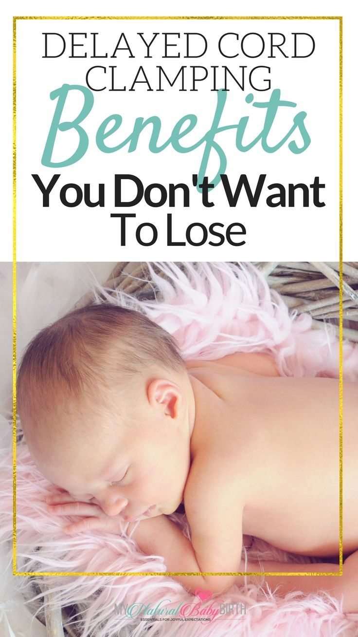 Delayed Cord Clamping Benefits You Don't Want To L…