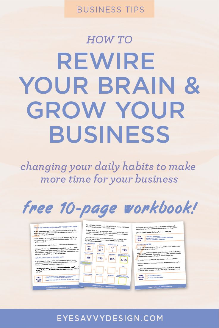 Your Daily Habits - How to Rewire Your Brain and Grow Your Business | EyeSavvy Design | Kiki Bakowski | Habits, Free Download, Grow Your Business, #habits #growyourbusiness #freeresources #branding #branding101 #dailyhabits#gooddesign#freelancedesigner#branding #graphicdesigner #branddesign