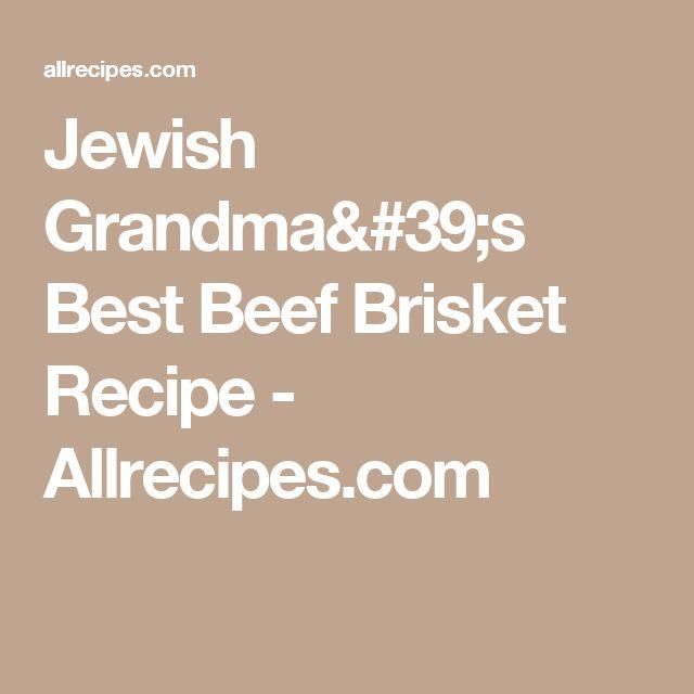 Jewish Grandma's Best Beef Brisket Recipe - Allrecipes.com