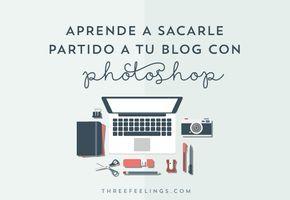 Aprende a sacarle partido a tu blog con Photoshop