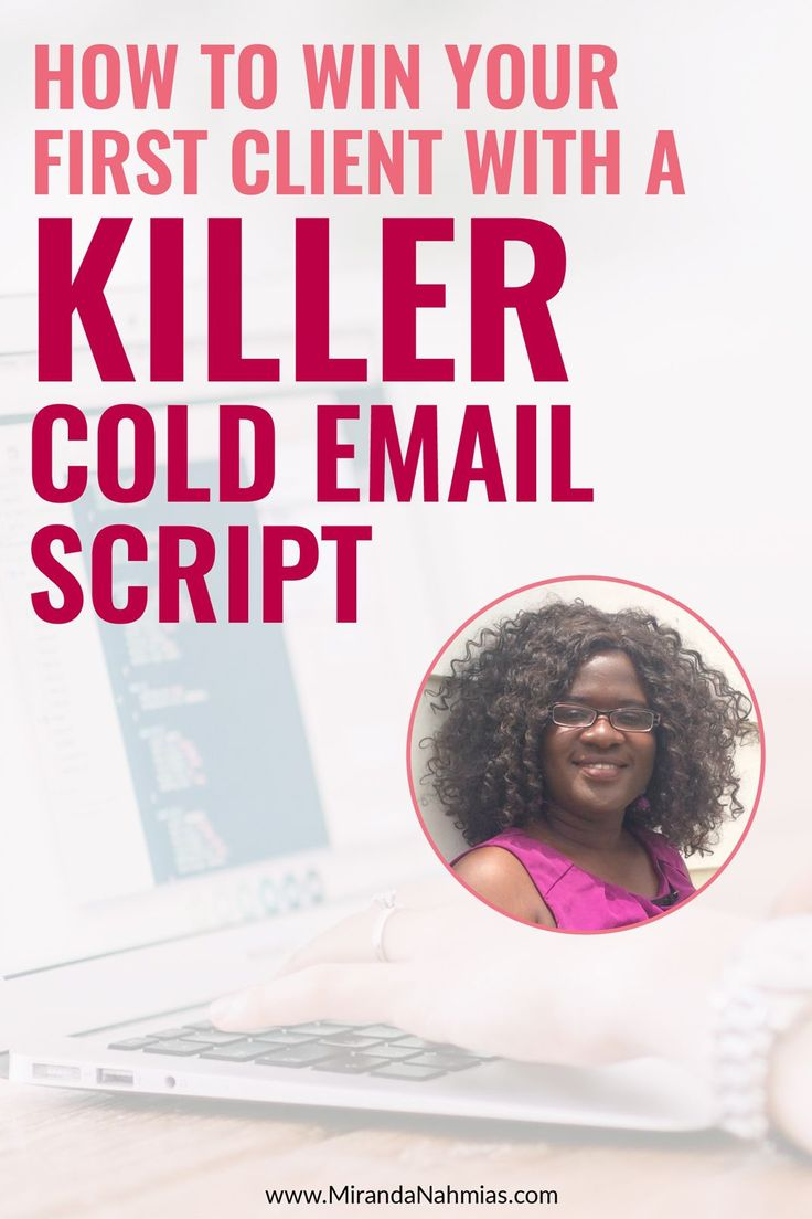 How to Win Your First #Client with a Killer Cold Email Script // Miranda Nahmias