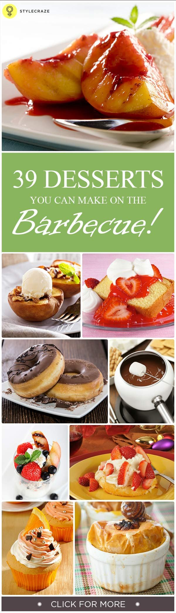 39 Desserts You Can Make On The Barbecue!