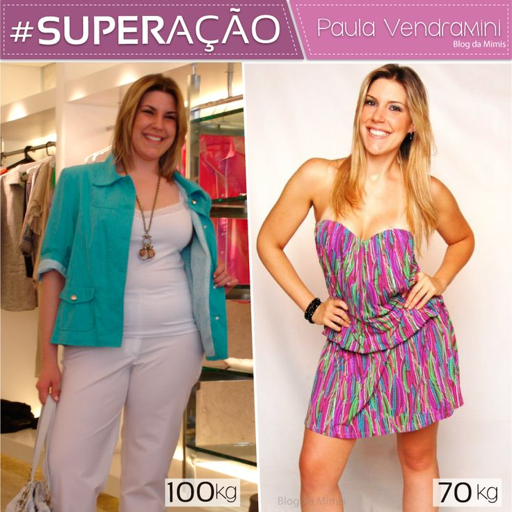 Superação Paula Vendramini - Blog da Mimis - Adeus efeito sanfona: mulher emagrece 30kg em 10 meses.