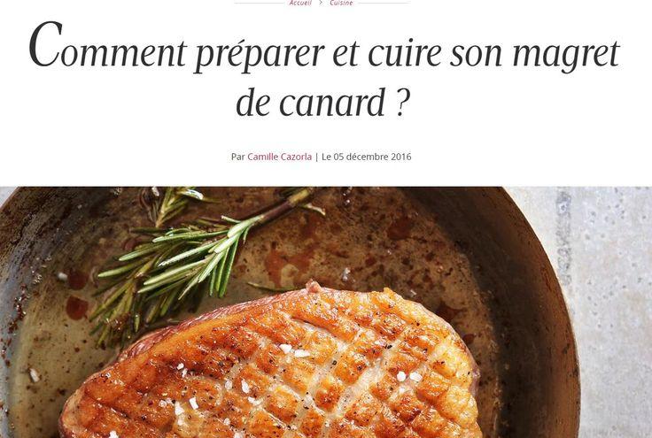 #Magret : vu sur le site de madamefigaro.fr, un superbe dossier pour tout savoir sur le magret  #recette #noel #nouvelan