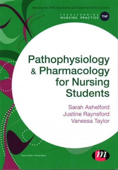 Pathophysiology & Pharmacology for Nursing Students