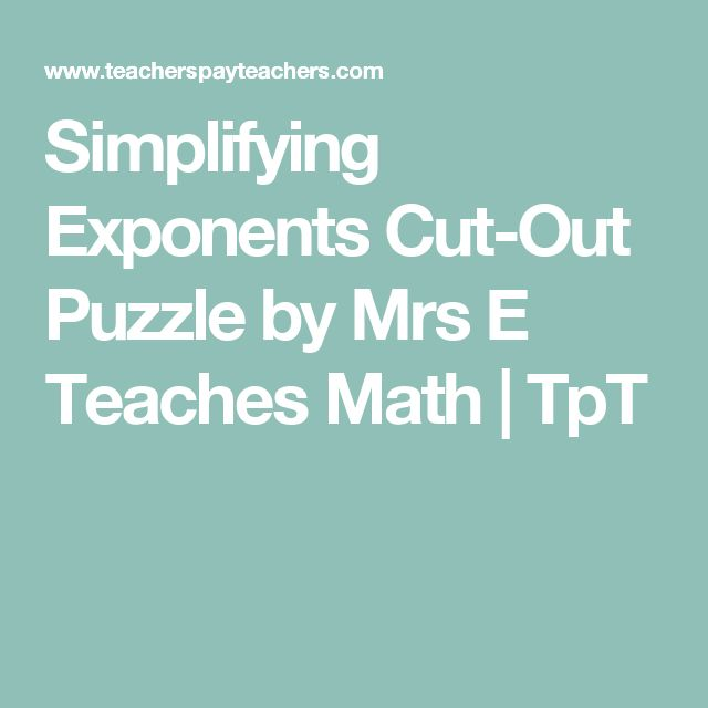 Simplifying Exponents Cut-Out Puzzle by Mrs E Teaches Math | TpT