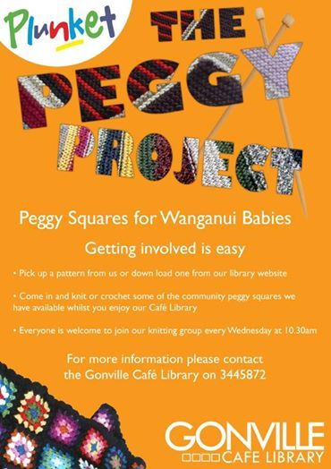 """Plunket Wanganui """"The Peggy Project""""   Date: 28th of May  Time: 10:30am  Location: Gonville Cafe Library @ 46 Abbot Street Gonville, Whanganui.  Plunket Wanganui have a fantastic project happening at the Gonville Cafe Library, """"The Peggy Project"""". This wonderful project is about knitting squares for Whanganui babies and will be an on going event every Wednesday. So get your groove on, your knitting fingers together and help support a really good cause."""