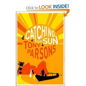 Catching the Sun by Tony ParsonsWorth Reading, Taxi Driver, Tony Parsons, Families Dreams, Book Worth, Finn Families, Young Families, Catching, Sun