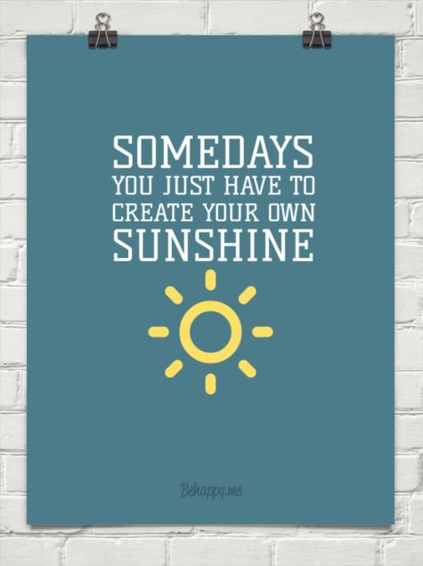 Create your own sunshine #28960