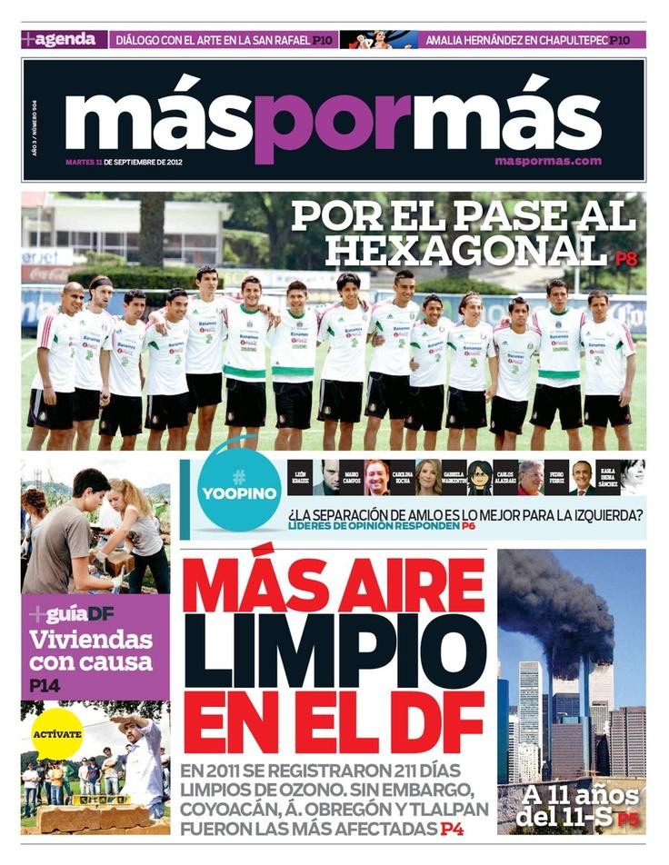 Aquí está la edición impresa del 11 de septiembre. El partido #Mexico vs #CostaRica, la conmemoración del 9/11 y más.
