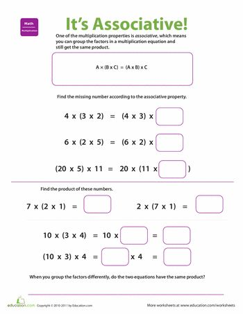 Worksheets: Properties of Multiplication: Associative