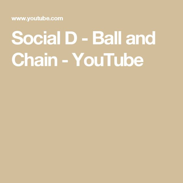 Social D - Ball and Chain - YouTube