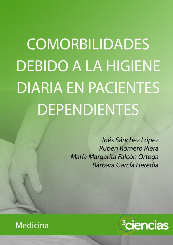 Acceso gratuito. Comorbilidades debido a la higiene diaria en pacientes dependientes